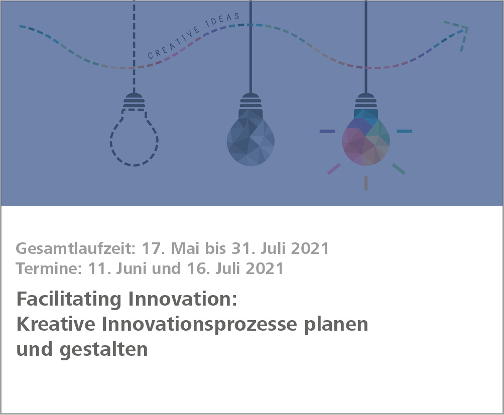 Weiterbildung Facilitating Innovation